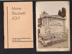 Photographie Carton Et Livret : Tombeau De Marie Joly à Sousmont Saint Quentin 14 (Comédie Française De 1783 à 1798) - Famous People
