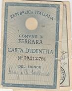 6313. Lp   Carta D' Identità  Italia 1953 Ferrara Castel Maggiore - Materiale E Accessori