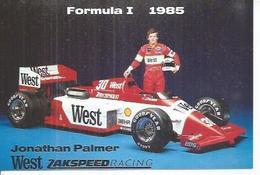 JONATHAN PALMER - WEST ZAKSPEED RACING - FORMULE 1 - 1985 - Non Classificati