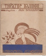Programme/Théatre DAUNOU/Jane Renouardt/ Ta Bouche ! .../Yves Mirande/Lucien Baroux/Jeanne St Bonnet/1922-23     PROG119 - Programs
