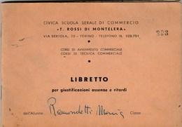 6320. Lp   Libretto Assenze Civica Scuola Serale Di Commercio T. Rossi Di Montelera Torino 1959 - Vecchi Documenti