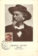 MAILLANE - CELEBRITE LOCALE - FREDERIC MISTRAL - (1830 - 1914) - POETE PROVENCAL - CARTE MAXIMUM - CACHET 1948. - Sonstige Gemeinden