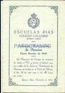 701852 ARGENTINA BUENOS AIRES ESCUELAS PIAS COLEGIO CALASANZ 1933 PROGRAMA NO POSTAL TYPE POSTCARD - Alte Papiere