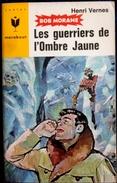 Bob Morane 298 - Les Guerriers De L' Ombre Jaune - Henri Vernes - Harry Potter