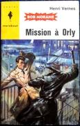 Bob Morane 266 - Mission à Orly - Henri Vernes - Harry Potter