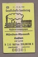Pappfahrkarte - Gesellschafts-Sonderzug - Waldbauern - München Moosach - Aachen 1985 - Bahn