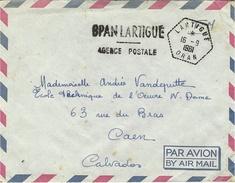 1961 - Enveloppe En F M  Cad Hex.  Pointillé D´agence Postale LARTIGUE / ORAN Pour La France - Brieven En Documenten