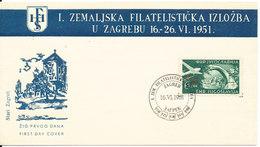 Yugoslavia FDC 16-6-1951 First Philatelic Exhibition In Zagreb With Cachet - 1945-1992 Socialist Federal Republic Of Yugoslavia
