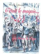 G-I-E, Guerre 1939-45 , C'était Le Maquis...qui Libéra Le Pays ,Pierre LOUTY , 346 Pages , Frais :7.95 € - War 1939-45