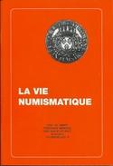 Tijdschrift: La Vie Numismatique (Alliance Européenne Numismatique AEN) 49ste Jaargang N°8  1999 - Français