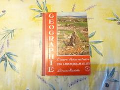 Géographie François Et Villin CE 1968 (M) - Livres, BD, Revues