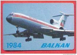 K403 / 1984 - TRANSPORT - BALKAN AIRLINES PLANE Tupolev Tu-154 - Calendar Calendrier Kalender - Bulgaria Bulgarie - Calendars