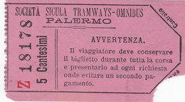 PALERMO /  SOCIETA' SICULA TRAMWAYS - OMNYBUS - Biglietto Da 5 Centesimi _ RARO - Tramways