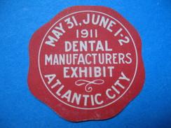 Vignette ; PMai 31 June 1-2 1911 Dental Manufacturers Exibit Atlantic City   (à Voir) - Erinnophilie
