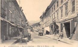 73-ALBERTVILLE- RUE DE LA REPUBLIQUE , HÔTEL DE LA BALANCE - Albertville