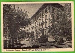 GRANDE ALBERGO BELSITO & VITTORIA - MONTECATINI TERME - Italia