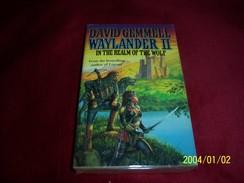 WAYLANDER II   °°°° DAVID GEMMELL - Books, Magazines, Comics