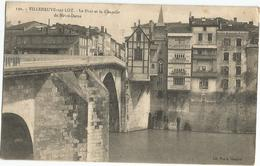 Villeneuve Sur Lot Le Pont Et La Chapelle De Notre Dame Circulee En 1913 - Villeneuve Sur Lot