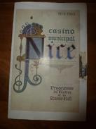 1912-13 CASINO Municipal De NICE :Programme Du Théâtre & Du Music-Hall (couverture Signée De L'artiste Heuzé) ,Pubs Etc - Programs