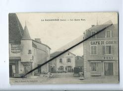CPA - La Pacaudière (Loire ) - Les Quatres Rues - La Pacaudiere