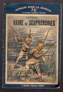 HAINE DE SCAPHANDRIER Petit Format 32 Pages Roman Pour La Jeunesse - Otros