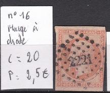 N° 16,filet Touchée à Droite, Bon 2ème Choix - 1853-1860 Napoleone III