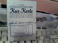 SUISSE LUCERNE KUR-KARTE * HOTEL 1930 GB13532 - Svizzera