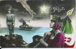 AK 0656  Saluti - Patriotika Um 1918 - War 1914-18