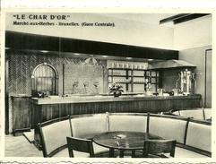 Le Char D'or  Sa Taverne Et Son Restaurant Marché Aux Herbes Bruxelles Gare Centrale - Cafés, Hotels, Restaurants