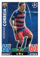 CARTE TOPPS MATCH ATAX CHAMPIONS LEAGUE 2015-16 - FC BARCELONE - ADRIANO CORREIA N°242 - Trading-Karten