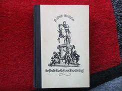 Der Große Kurfürst Von Brandenburg (Hans Heyck)  De 1939 - Biographies & Mémoires