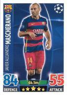 CARTE TOPPS MATCH ATAX CHAMPIONS LEAGUE 2015-16 - FC BARCELONE - JAVIER ALEJANDRO MASCHERANO N°238 - Trading-Karten