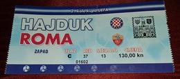 HAJDUK SPLIT- AS ROMA ITALY, FOOTBALL MATCH TICKET - Match Tickets