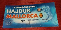 HAJDUK SPLIT- MALLORCA CF, FOOTBALL MATCH TICKET - Match Tickets