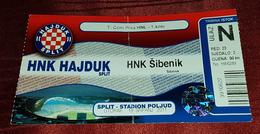 NK HAJDUK- NK ŠIBENIK, CROATIAN FIRST DIVISION FOOTBALL MATCH TICKET - Match Tickets