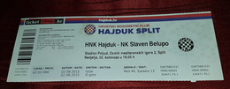 NK HAJDUK- NK SLAVEN BELUPO, CROATIAN FIRST DIVISION, FOOTBALL MATCH TICKET- UNUSED - Match Tickets