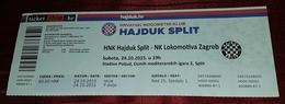 NK HAJDUK- NK LOKOMOTIVA, CROATIAN FIRST DIVISION, FOOTBALL MATCH TICKET- UNUSED - Match Tickets