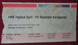 NK HAJDUK- FC SHAKHTER KARAGANDY KAZAKHSTAN, FOOTBALL MATCH TICKET - Match Tickets