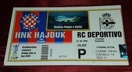 NK HAJDUK- RC DEPORTIVO LA CORUNA SPAIN, FOOTBALL MATCH TICKET - Match Tickets