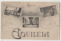 AQUILEIA - SALUTI DA (UDINE) --- Q0944 - Udine