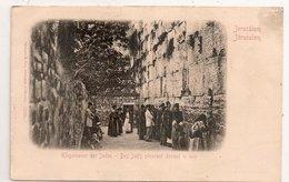 JERUSALEM,,, DES JUIFS   PLEURANT DEVANT LE  MER,,,,BE    ,,,,peu Courante - Judaísmo