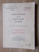 1978 Notice Provisoire Sur La Mise En Oeuvre Des Mines Diffusion Restreinte 22e RIMA - Livres