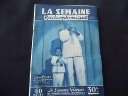 Revue La Semaine Radiophonique N 3 1957 Sidney Bechet Et Le Petit Georges Monthe - Télévision