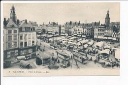 Carte De Cambrai  Place D' Armes ( Tramway / Marché / Foire )  ( Recto Verso ) - Cambrai