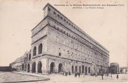 CPA Environs De La Station Hydrominérale Des Fumades - Orange - Le Théâtre Antique - Ca. 1910 (28301) - Orange
