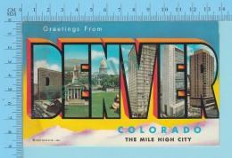 Big Letters Greetings From Denver Colorado, The Mile High City - 2 Scans - Souvenir De...