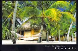 Polynésie Française- Les Iles Du Pacifique Sud (b)  -TUAMOTU Sur Un Motu De L´Atoll De Tikehau  (hamac) (CP061) - Polynésie Française