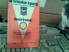 FRANCE LA SEMAINE A PARIS TOURISME 1930  GB13537 - Turismo
