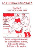 [MD0946] CPM - IN RILIEVO - PARMA - LA VETRINA INCANTATA - RASSEGNA DEL COLLEZIONISMO MINORE - Non Viaggiata 1989 - Parma