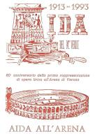 [MD0954] CPM - IN RILIEVO - VERONA - AIDA ALL'ARENA - 80° ANNIVERSARIO DELLA PRIMA OPERA LIRICA - NV 1993 - Verona